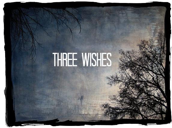 threewishes